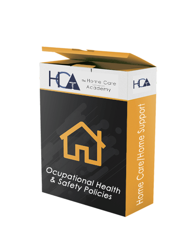 Home Care / Home Support = Occupational Health & Safety Policies