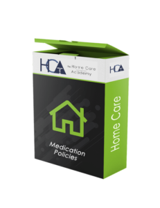 Home Care Medication Policies